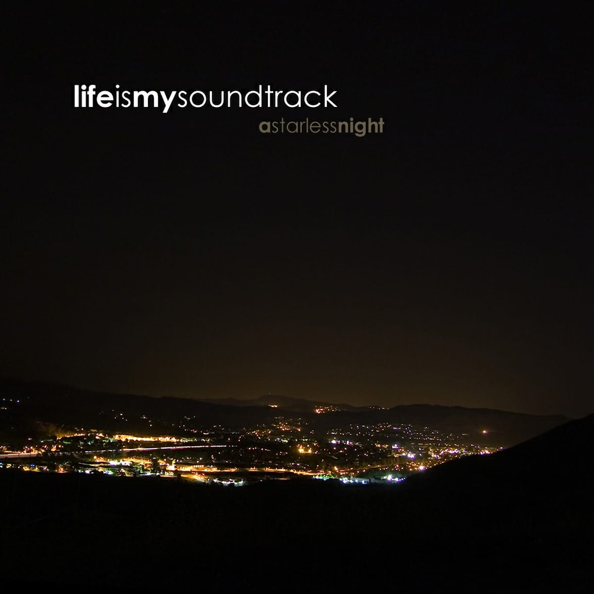 The album A Starless Night by Life Is My Soundtrack - Nearly one full hour of ambient, relaxing soundscapes that will put your night at ease