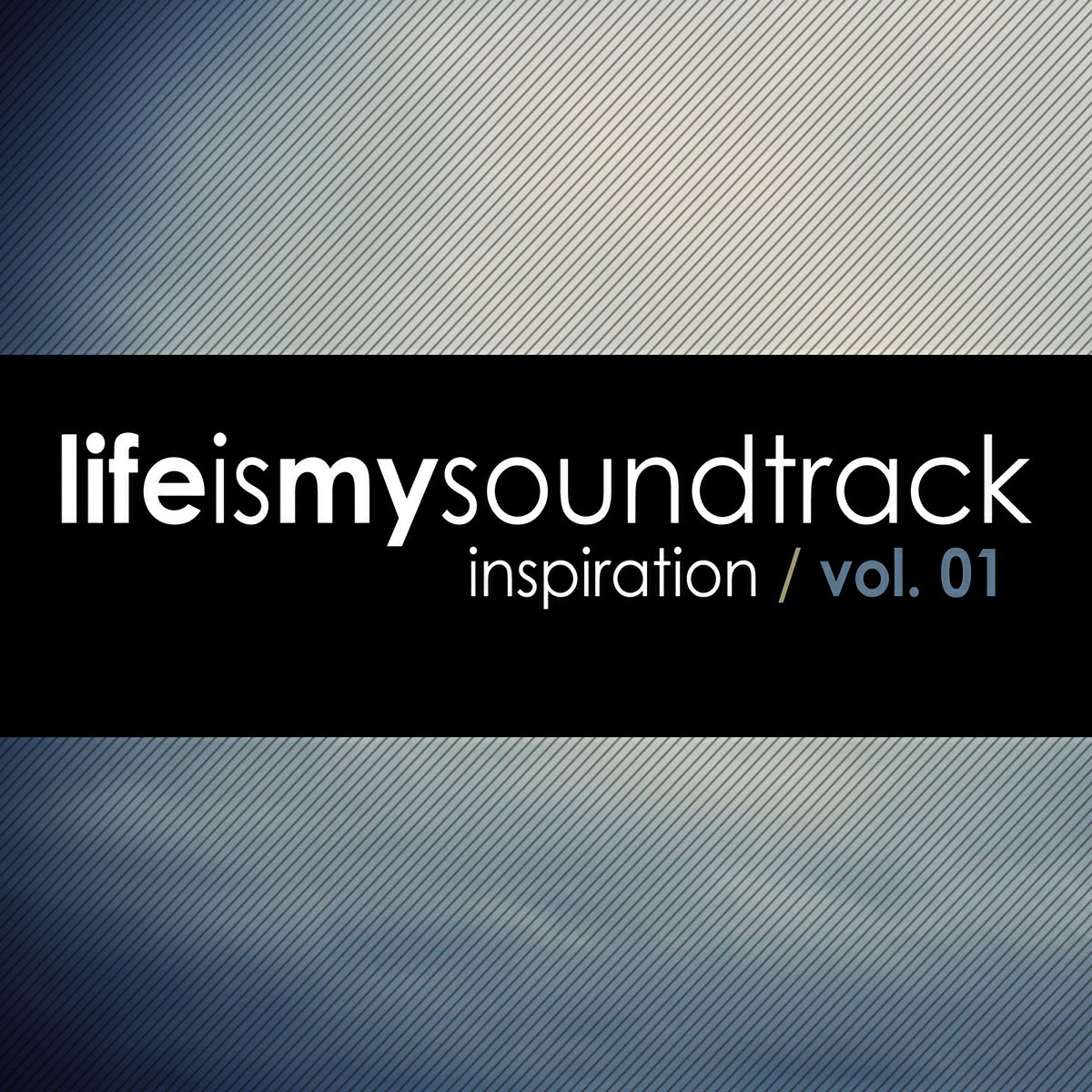 The album Inspiration, Vol 01 by Life Is My Soundtrack - Early concepts of 11 songs that helped inspire the Life Is My Soundtrack series