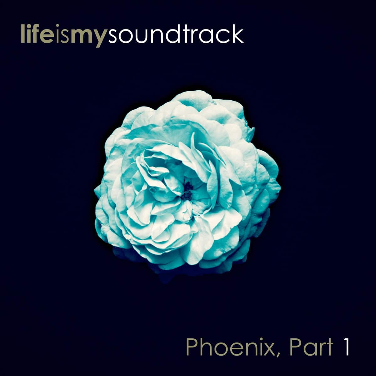 The album Phoenix, Part 1 by Life Is My Soundtrack - Part 5 of a collection of songs created over several years, but never finished until now