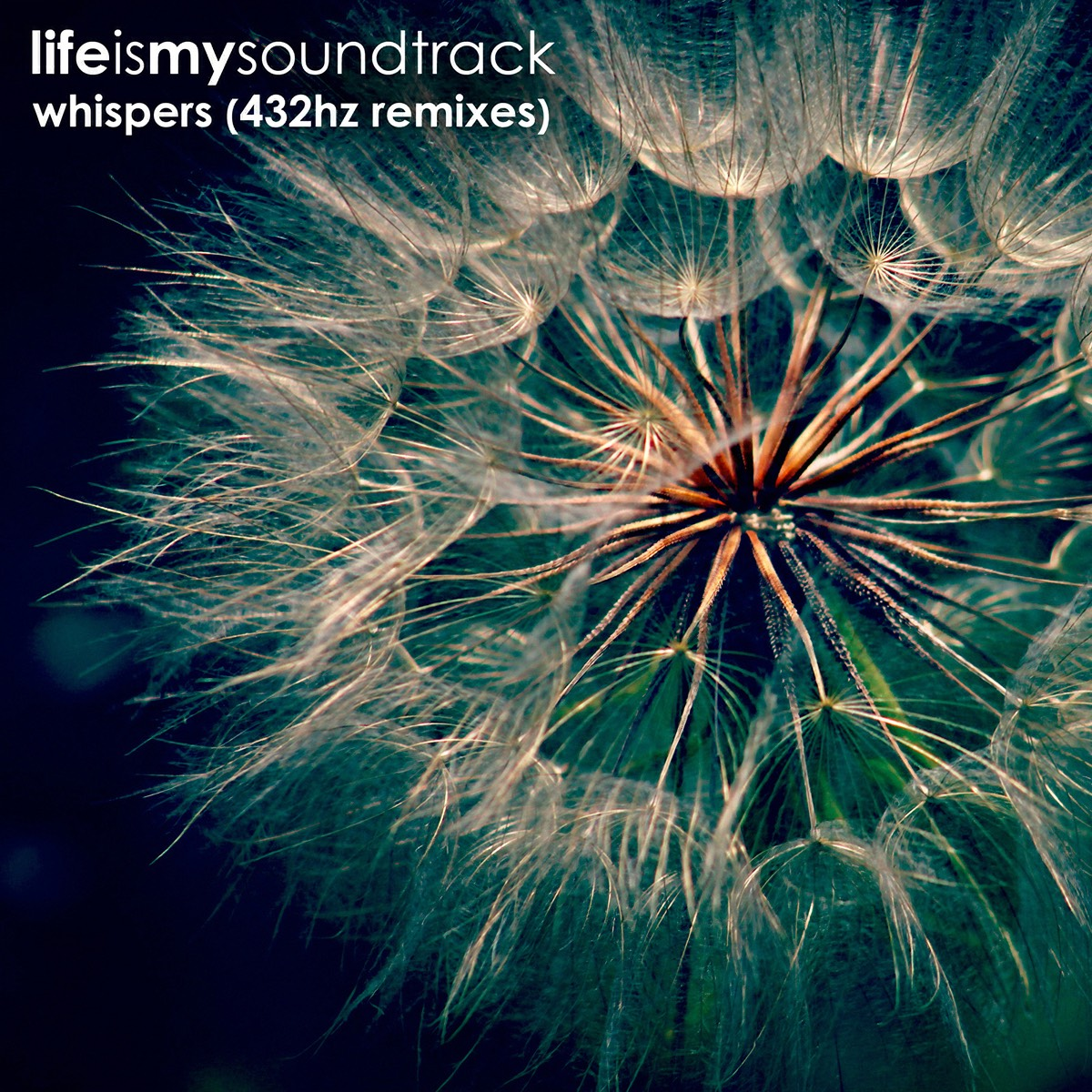 """The album Whispers (432Hz Remixes) by Life Is My Soundtrack - Remixes of """"Whispers,"""" reimagined and recorded at 432Hz"""
