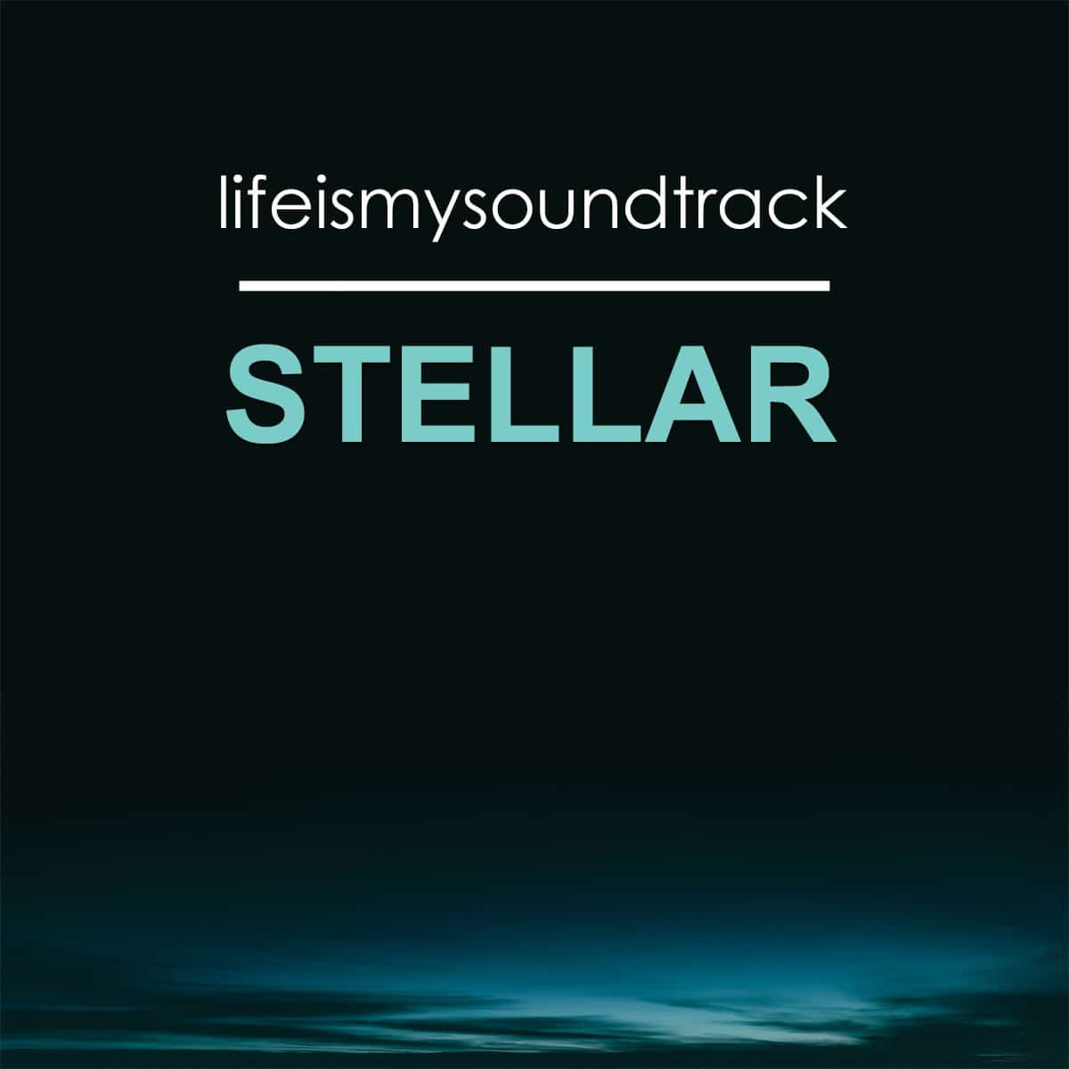 The album Stellar by Life Is My Soundtrack - A futuristic musical exploration of space travel