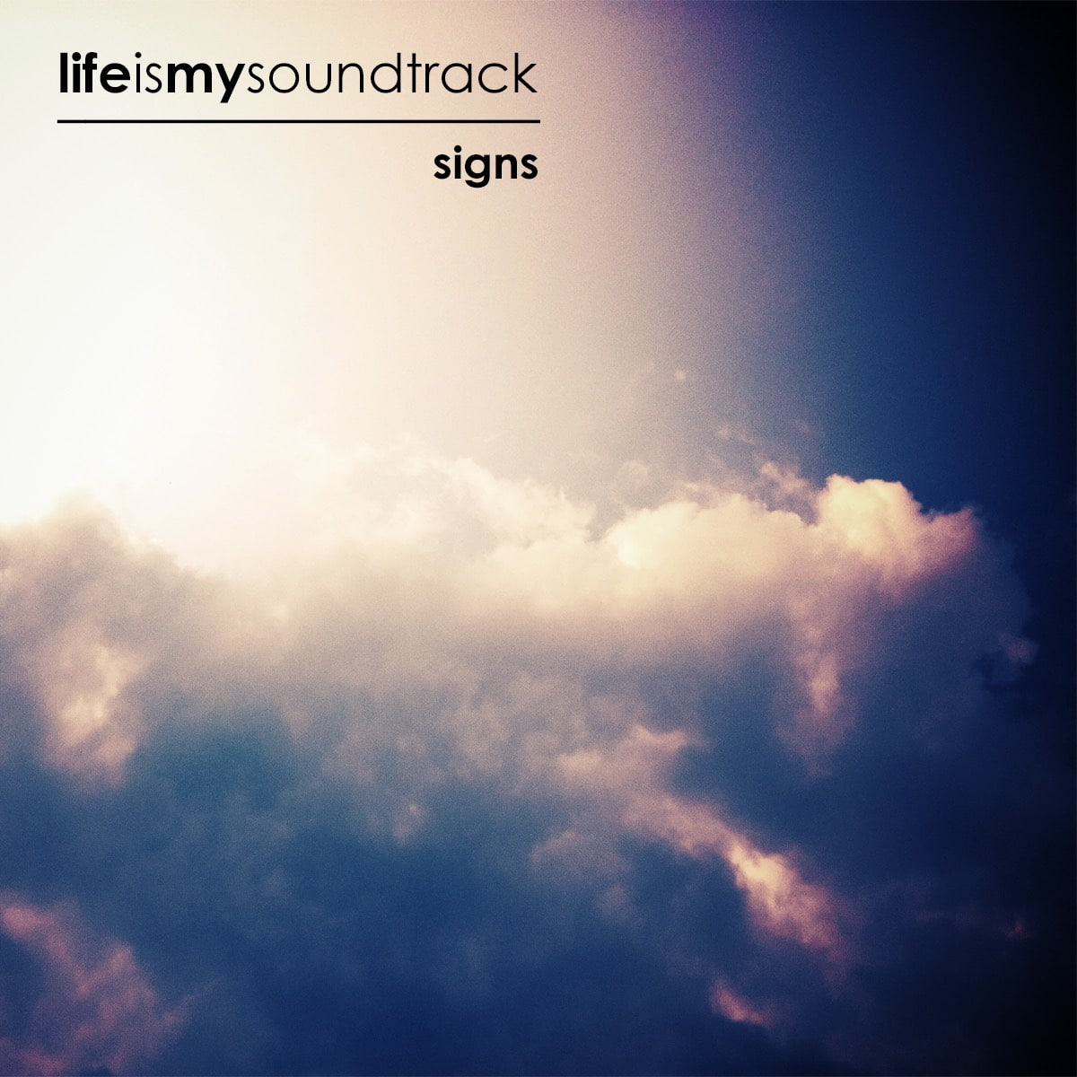 The album Signs by Life Is My Soundtrack - Musical vibrations that hint of things to come