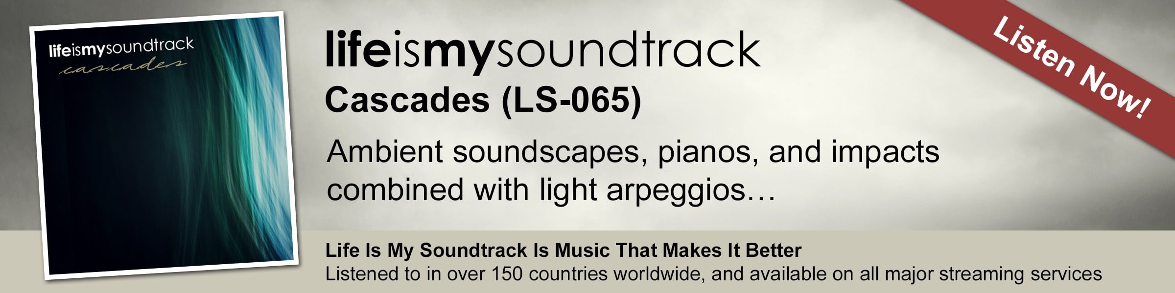 The Life Is My Soundtrack album Cascades - Ambient soundscapes, pianos, and impacts combined with light arpeggios